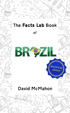 The Facts Lab Book of Brazil! by David McMahon